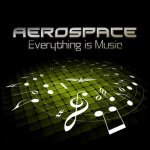 Aerospace - Everything Is Music (2014) MP3 / 320 kbps