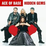 Ace of Base - Hidden Gems (2015) MP3 / 320 kbps