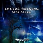 Cactus Arising - Star Storm (2014) MP3 / 320 kbps