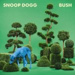 Snoop Dogg - Bush (2015) MP3 / 320 kbps