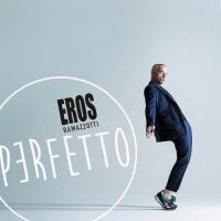 Eros Ramazzotti - Perfetto (2015) MP3 / 320 kbps