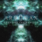 Arronax - Crossing The Rubicon (2014) MP3 / 320 kbps